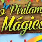 Petiscos, balões e bandeirinhas: é o São Pirilampo Mágico!